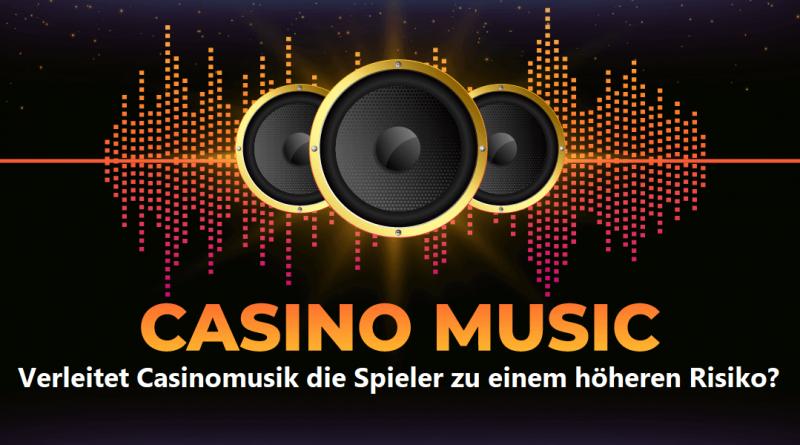 Verleitet Casinomusik die Spieler zu einem höheren Risiko?